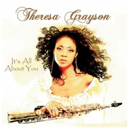 Theresa Grayson - It's All About You