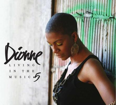 Dionne - Living In The Music