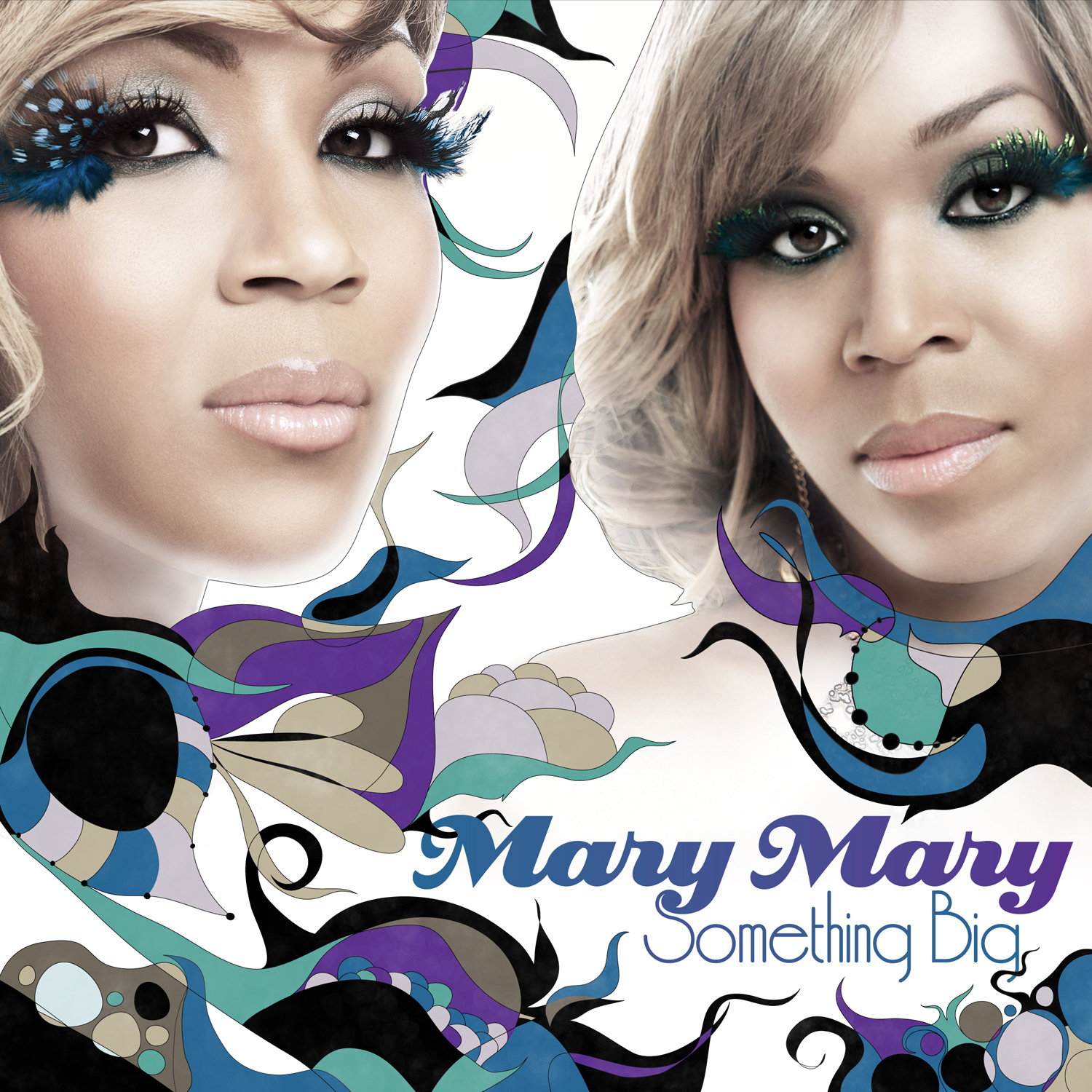 mary-mary-something-big