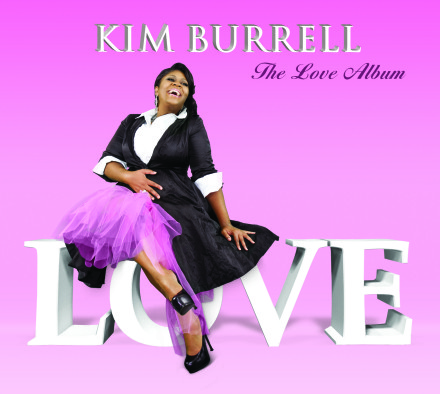 Kim Burrell - The Love Album