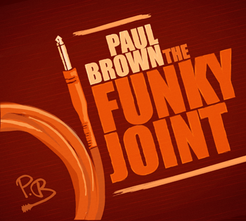 Paul Brown - The Funky Joint CD Cover Art