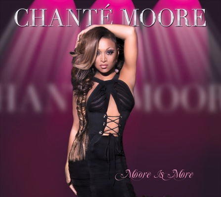 Chante Moore - Moore is More