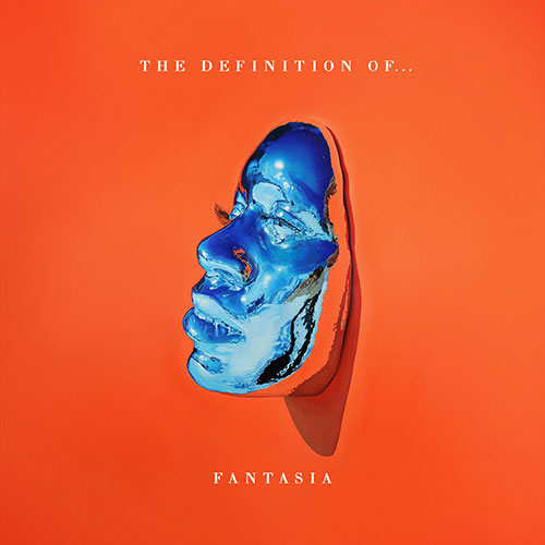 Fantasia - The Definition of...